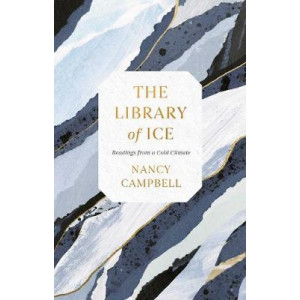 Library of Ice: Readings from a Cold Climate