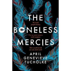 Boneless Mercies, The