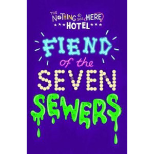 Fiend of the Seven Sewers