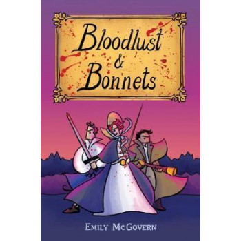 Bloodlust and Bonnets