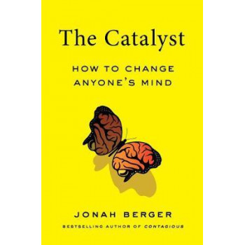Catalyst, The - How to Change Anyone's Mind