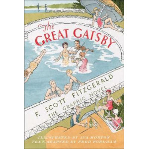 Great Gatsby, The : The Graphic Novel