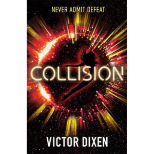 Collision: A Phobos novel