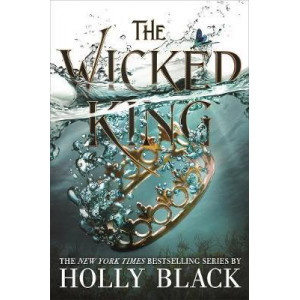 Wicked King (The Folk of the Air #2), The