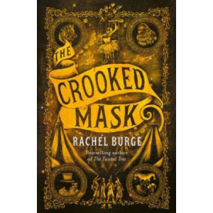 Crooked Mask (sequel to The Twisted Tree), The