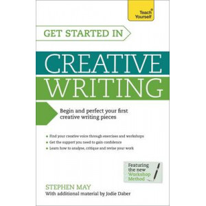 Teach Yourself: Get Started in Creative Writing