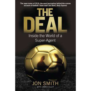 Deal: Inside the World of a Super-Agent