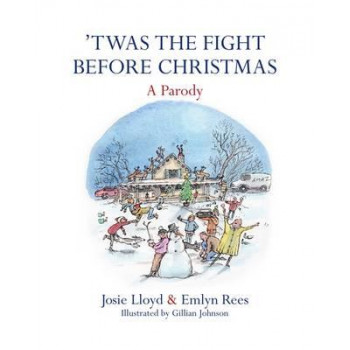 Twas The Fight Before Christmas.Twas The Fight Before Christmas A Parody