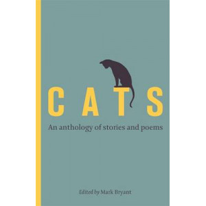 Cats: An Anthology of Stories and Poems