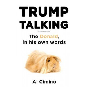 Trump Talking: The Donald, in His Own Words