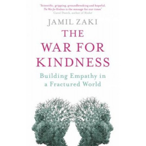 War for Kindness: Building Empathy in a Fractured World, The