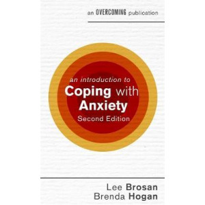 Introduction to Coping with Anxiety, An