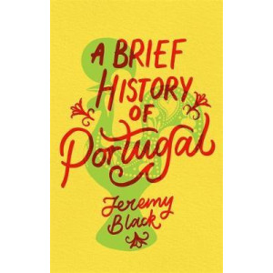 Brief History of Portugal, A