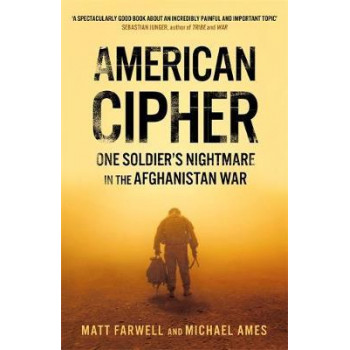 American Cipher: One Soldier's Nightmare in the Afghanistan War