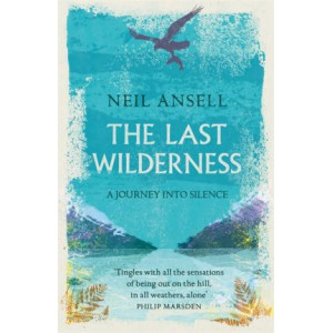 Last Wilderness: A Journey into Silence, The