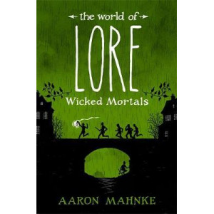 World of Lore, Volume 2: Wicked Mortals