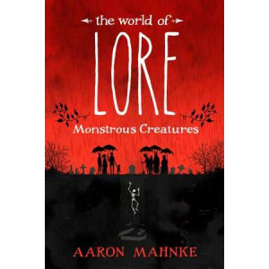 World of Lore, Volume 1: Monstrous Creatures