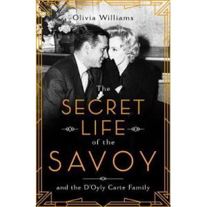 Secret Life of the Savoy, The
