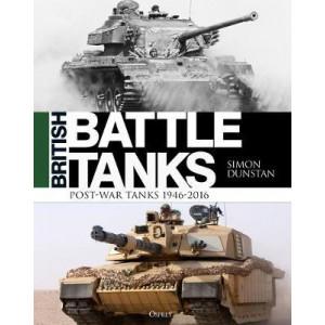 British Battle Tanks: Post-war Tanks 1946-2016