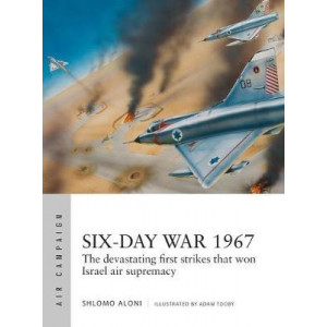 Six-Day War 1967: Operation Focus and the 12 hours that changed the Middle East