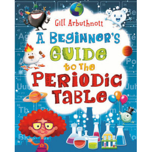 Beginner's Guide to the Periodic Table