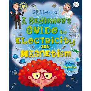 Beginner's Guide to Electricity and Magnetism