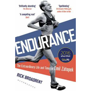 Endurance: The Extraordinary Life and Times of Emil Zatopek