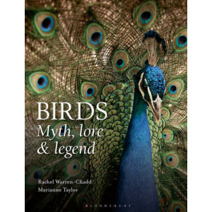 Birds: Myth, Lore and Legend