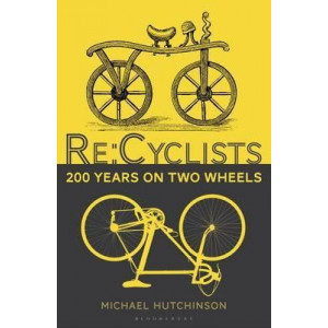 Re:Cyclists: 200 Years on Two Wheels