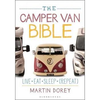 Camper Van Bible: Live, Eat, Sleep (Repeat)