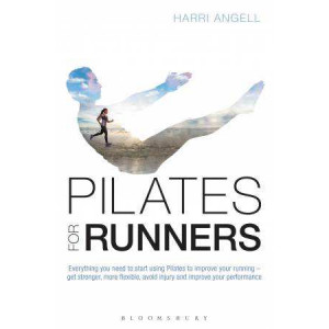 Pilates for Runners: Everything You Need to Start Using Pilates to Improve Your Running