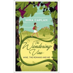 Wandering Vine: Wine, the Romans and Me, The