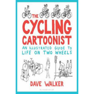 Cycling Cartoonist: An Illustrated Guide to Life on Two Wheels