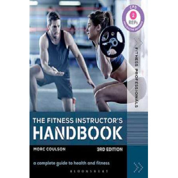 Fitness Instructor's Handbook: A Complete Guide to Health and Fitness