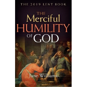 Merciful Humility of God: The 2019 Lent Book, The