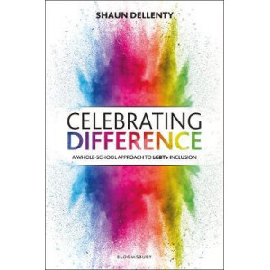 Celebrating Difference: A whole-school approach to LGBT+ inclusion