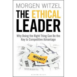 Ethical Leader: Why Doing the Right Thing Can Be the Key to Competitive Advantage