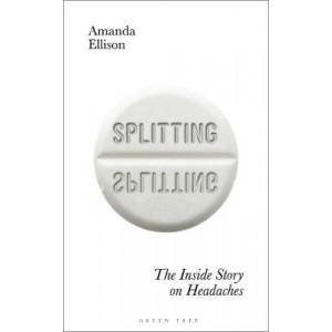 Splitting: Inside Story on Headaches