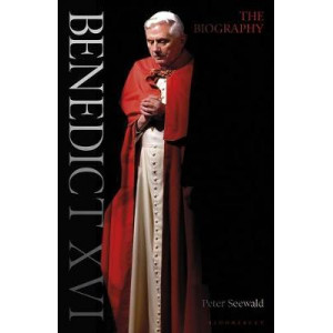 Benedict XVI: A Life: Volume One: Youth in Nazi Germany to the Second Vatican Council 1927-1965