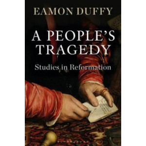 People's Tragedy: Studies in Reformation
