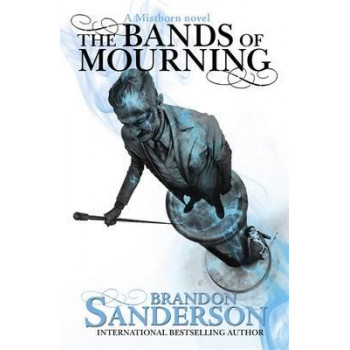 Bands of Mourning: A Mistborn Novel