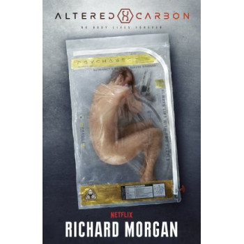 Altered Carbon: Netflix Altered Carbon book 1