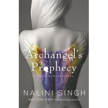 Archangel's Prophecy: Guild Hunter Book 11