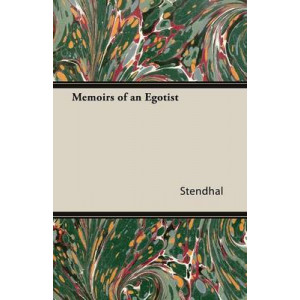 Memoirs of an Egotist ( published by White Press )