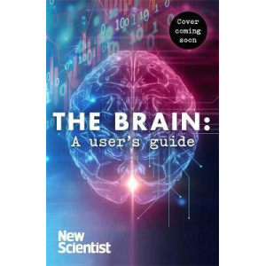Brain: A User's Guide, The
