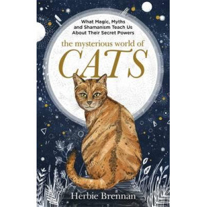 Mysterious World of Cats: The ultimate gift book for people who are bonkers about their cat