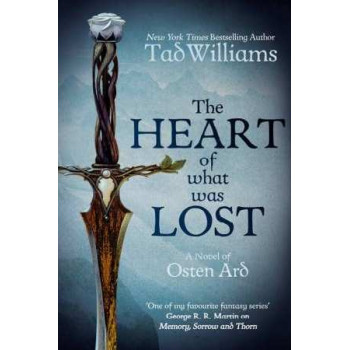 Heart of What Was Lost: A Last King of Osten Ard Story
