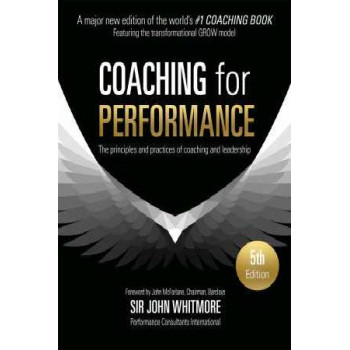 Coaching for Performance FULLY REVISED 25TH ANNIVERSARY EDITION