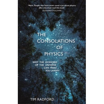 Consolations of Physics, The