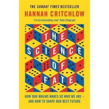 Science of Fate:  New Science of Who We Are - And How to Shape our Best Future